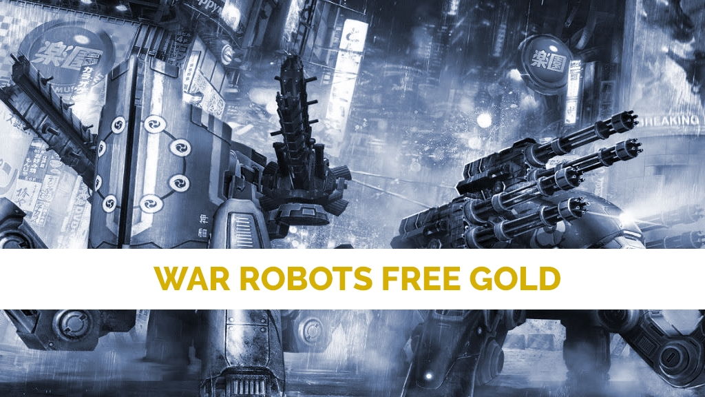 How-to-Get-Gold-in-War-Robots