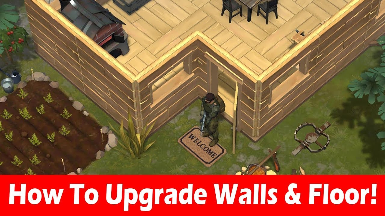 How To Upgrade Walls In Last Day On Earth