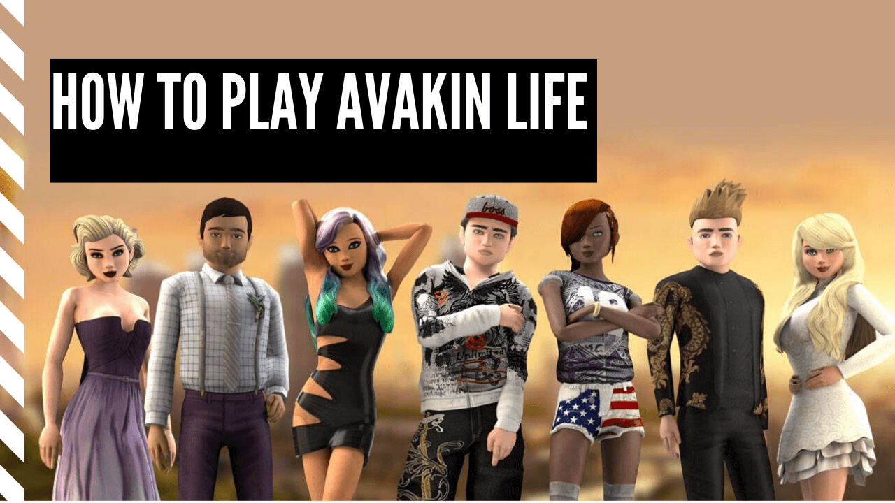 How To Play Avakin Life