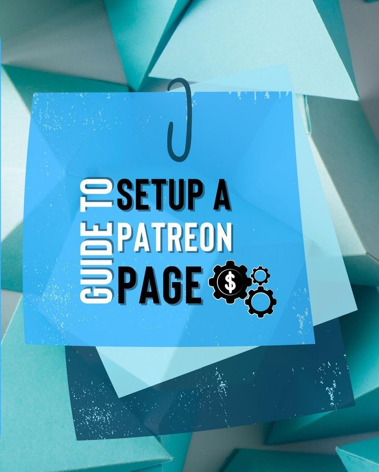 How to Setup a Patreon