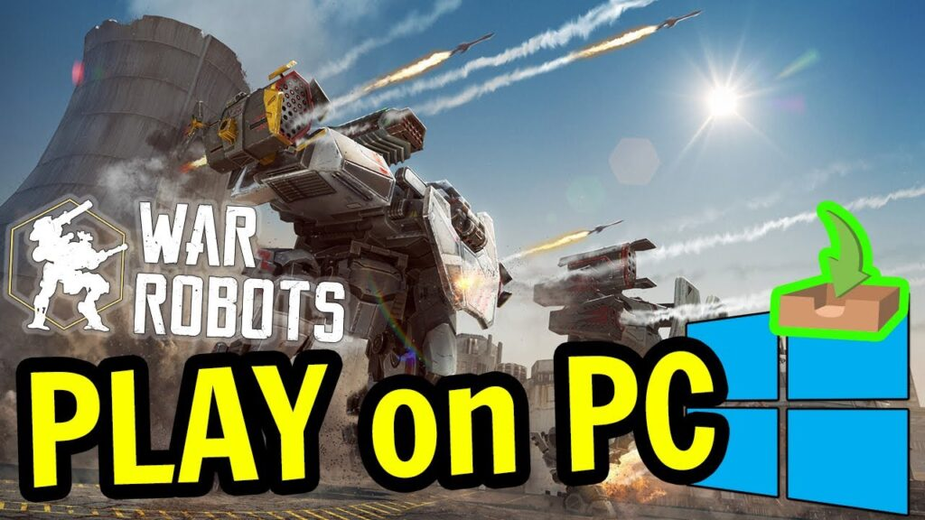 How to play War Robots on PC